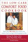The Low-Carb Comfort Food Cookbook by Michael R. and Mary Dan Eades