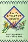 Lauri's Low-Carb Cookbook: Rapid Weight Loss with Satisfying Meals! (2nd Edition) by Lauri Ann Randolph